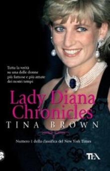 Lady Diana. Chronicles - Tina Brown - copertina