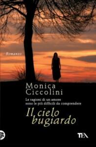 Il cielo bugiardo - Monica Ciccolini - copertina