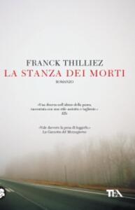 La stanza dei morti - Franck Thilliez - copertina