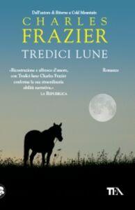 Libro Tredici lune Charles Frazier