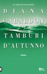 Tamburi d'autunno - Diana Gabaldon - copertina