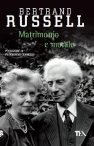 Matrimonio e morale - Bertrand Russell - copertina