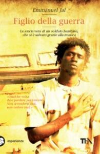 Figlio della guerra - Emmanuel Jal - copertina