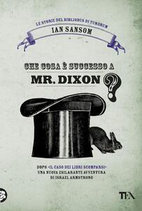 Che cosa è successo a Mr. Dixon? Le storie del Bibliobus di Tundrum