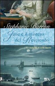 Jane e il mistero del Reverendo. Le indagini di Jane Austen - Stephanie Barron - copertina