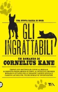 Gli ingrattabili - Cornelius Kane - copertina