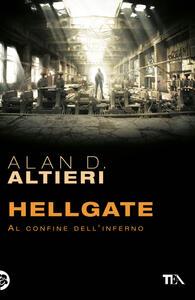 Hellgate. Al confine dell'inferno. Tutti i racconti. Vol. 2