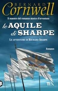 Le aquile di Sharpe - Bernard Cornwell - copertina