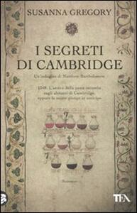I segreti di Cambridge - Susanna Gregory - 2