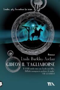 Gideon il tagliaborse - Linda Buckley-Archer - copertina