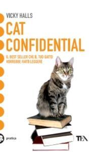 Cat confidential. Ediz italiana - Vicky Halls - copertina