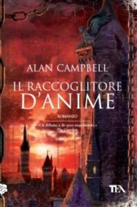 Il raccoglitore di anime - Alan Campbell - copertina