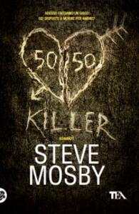 50/50 killer - Steve Mosby - copertina