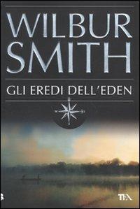 Gli Gli eredi dell'Eden - Smith Wilbur - wuz.it