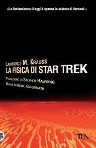 La fisica di Star Trek - Lawrence M. Krauss - copertina