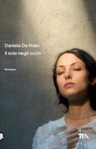 Il sole negli occhi - Daniela De Prato - copertina