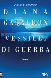 Vessilli di guerra - Gabaldon Diana - wuz.it