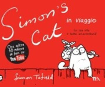 Simon's cat in viaggio - Simon Tofield - copertina