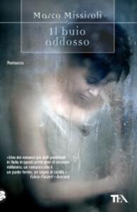 Il buio addosso - Marco Missiroli - copertina