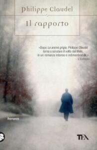 Il rapporto - Philippe Claudel - copertina