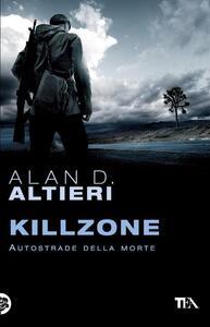 Killzone. Autostrade della morte. Tutti i racconti. Vol. 3