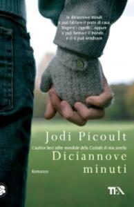 Diciannove minuti - Jodi Picoult - copertina