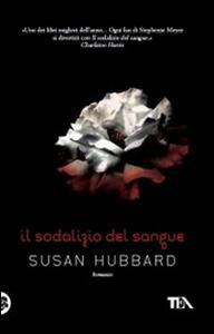 Il sodalizio del sangue - Susan Hubbard - copertina