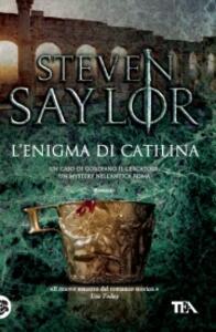L' enigma di Catilina - Steven Saylor - copertina