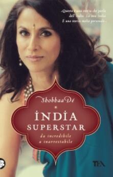 Grandtoureventi.it India superstar. Da incredibile a inarrestabile Image