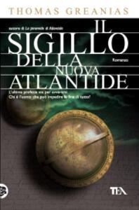 Il sigillo della nuova Atlantide - Thomas Greanias - 4