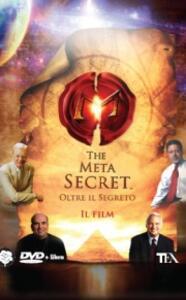 The meta secret. Oltre il segreto. DVD. Con libro - Mel Gill - copertina
