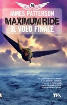Listadelpopolo.it Il volo finale. Maximum Ride Image