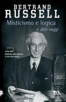 Misticismo e logica e altri saggi.pdf