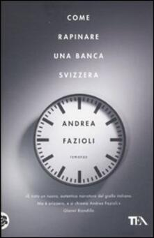 Lpgcsostenible.es Come rapinare una banca svizzera Image