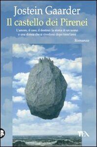 Libro Il castello dei Pirenei Jostein Gaarder