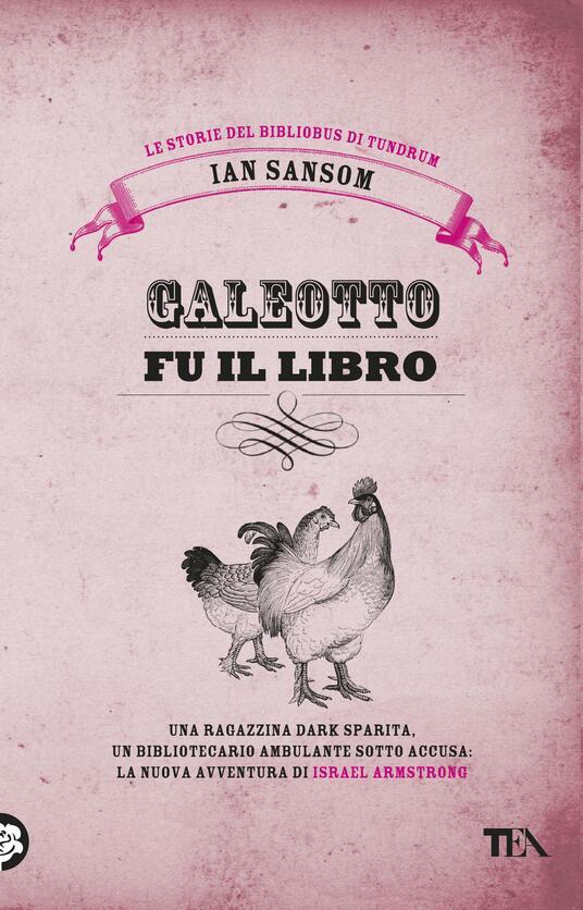 Galeotto fu il libro. Le storie del Bibliobus di Tundrum - Ian Sansom - copertina