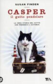 Casper il gatto pendolare. La vera storia del gatto che prendeva l'autobus - Susan Finden - copertina
