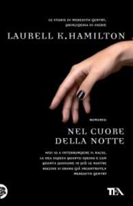 Nel cuore della notte - Laurell K. Hamilton - copertina