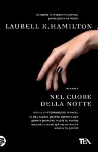 Libro Nel cuore della notte Laurell K. Hamilton