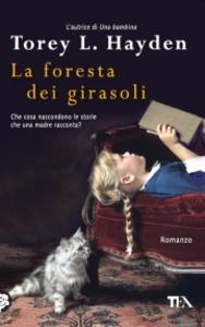 Libro La foresta dei girasoli Torey L. Hayden