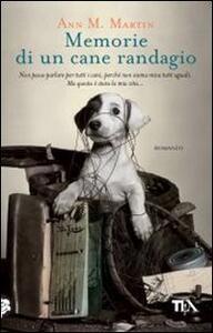 Memorie di un cane randagio - Ann M. Martin - copertina