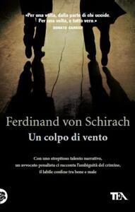 Un colpo di vento - Ferdinand von Schirach - copertina