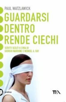 Guardarsi dentro rende ciechi.pdf