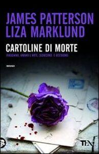 Foto Cover di Cartoline di morte, Libro di James Patterson,Liza Marklund, edito da TEA