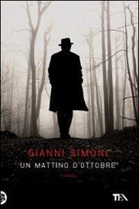 Un mattino d'ottobre - Gianni Simoni - copertina