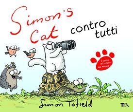 Libro Simon's cat contro tutti Simon Tofield