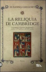 La reliquia di Cambridge - Susanna Gregory - 2