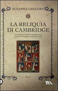 Libro La reliquia di Cambridge Susanna Gregory