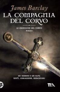 La compagnia del Corvo - James Barclay - copertina