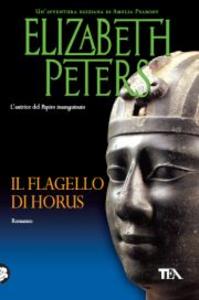 Libro Il flagello di Horus Elizabeth Peters